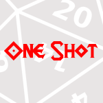 Playing Ehdrigohr with the OneShot Podcast crew